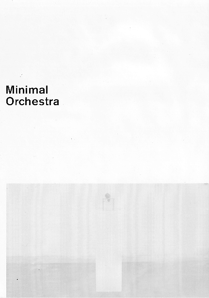MINIMAL ORCHESTRA